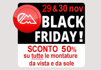 BLACK FRIDAY in Ottica !